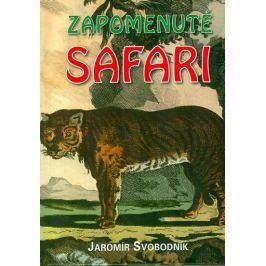 Svobodník Jaromír: Zapomenuté safari