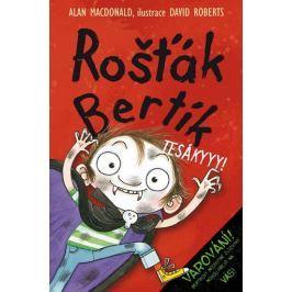 MacDonald Alan: Rošťák Bertík - Tesákyyy!