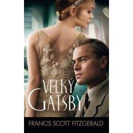 Fitzgerald Francis Scott: Velký Gatsby