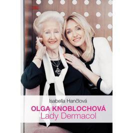 Hančlová Isabella: Olga Knoblochová - Lady Dermacol