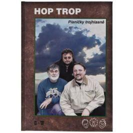 KN Hop Trop - Písničky trojhlasně Zpěvník