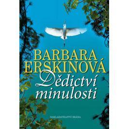 Erskinová Barbara: Dědictví minulosti Společenské romány