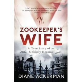Ackermanová Diane: The Zookeeper´s Wife