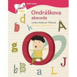 Kosková Třísková Lenka: Ondráškova abeceda
