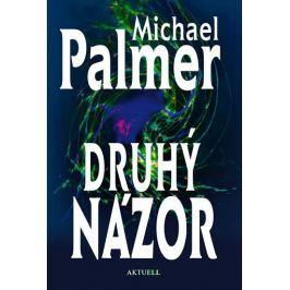 Palmer Michael: Druhý názor