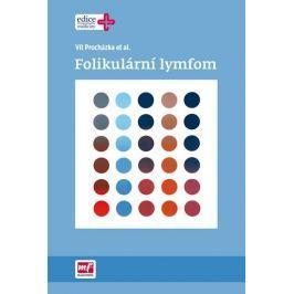 Procházka Vít: Folikulární lymfom
