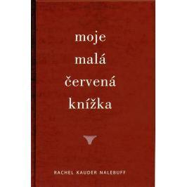 Nalebuff Rachel Kauder: Moje malá červená knížka