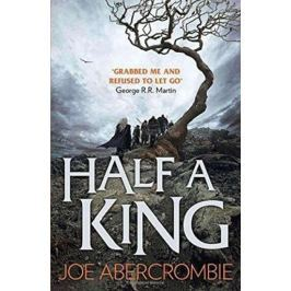 Abercrombie Joe: Half a King (Shattered Sea, Book 1)
