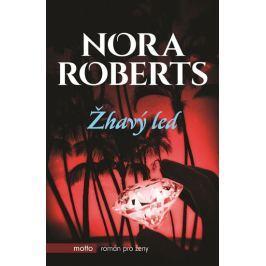 Robertsová Nora: Žhavý led