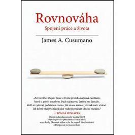 Cusumano James A.: Rovnováha - Spojení práce a života