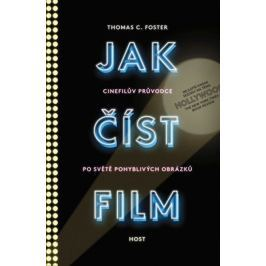 Foster Thomas C.: Jak číst film