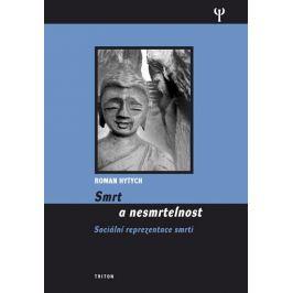 Hytych Roman: Smrt a nesmrtelnost
