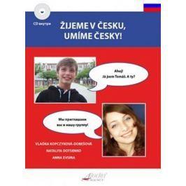 Kopczyková-Dobešová Vlaďka: Žijeme v česku, umíme česky / VIVIMOS EN CHEQUIA, SABEMOS CHECO + CD