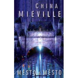 Miéville China: Město & město