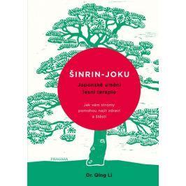 Li Qing, Dr.: Šinrin-joku, japonské umění lesní terapie