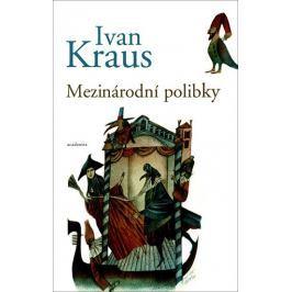 Kraus Ivan: Mezinárodní polibky