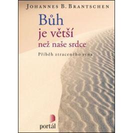 Brantschen Johannes B.: Bůh je větší než naše srdce