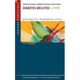 Štechová Kateřina a kolektiv: Diabetes mellitus 1. typu