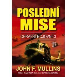 Mullins John F.: Poslední mise