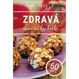 Veselá Iva: Zdravá vánoční kuchařka