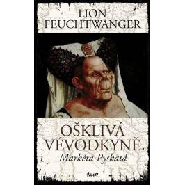 Feuchtwanger Lion: Ošklivá vévodkyně, Markéta Pyskatá