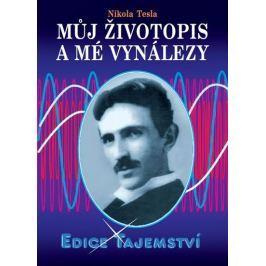 Tesla Nikola: Můj životopis a mé vynálezy