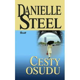 Steel Danielle: Cesty osudu