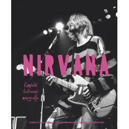 Cross Charles R.: Nirvana - Kompletní ilustrovaná monografie