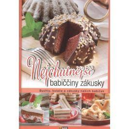 Nejchutnější babiččiny zákusky - Buchty, koláče a zákusky našich babiček