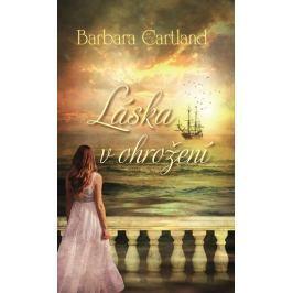 Cartland Barbara: Láska v ohrožení