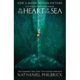 Philbrick Nathaniel: In the Heart Of the Sea