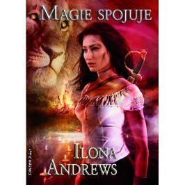 Andrews Ilona: Kate Daniels 9 - Magie spojuje