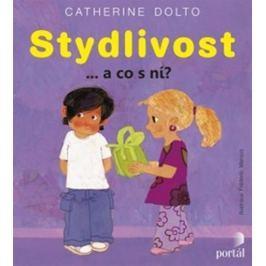 Dolto Catherine: Stydlivost - a co s ní?