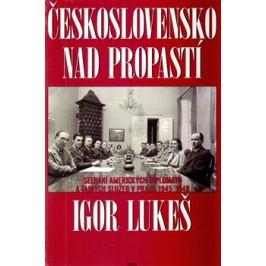 Československo nad propastí - Igor Lukeš