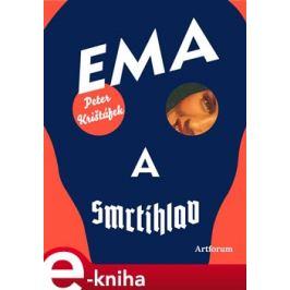 Ema a Smrtihlav - Peter Krištúfek
