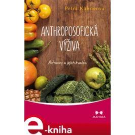 Anthroposofická výživa - Petra Kühneová