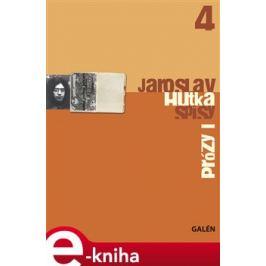 Prózy I - Jaroslav Hutka
