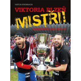 Viktoria Plzeň - Mistři! - Viktor Steinbach