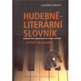 Hudebně-literární slovník I. - Vladimír Spousta