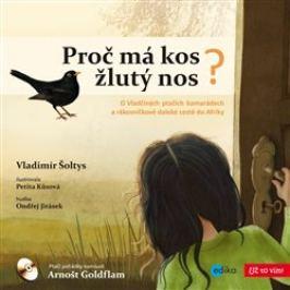 Proč má kos žlutý nos - Vladimír Šoltys