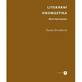 Literární onomastika - Žaneta Dvořáková