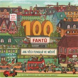 100 faktů - Jak věci fungují ve městě