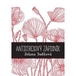Antistresový zápisník - Jolana Daňková