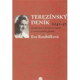 Terezínský deník (1941–45) - Eva Roubíčková