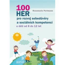 100 her pro rozvoj sebedůvěry a sociálních kompetencí - Rosemarie Portmannová