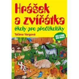 Hrášek a zvířátka – úkoly pro předškoláky - Tatiana Vargová