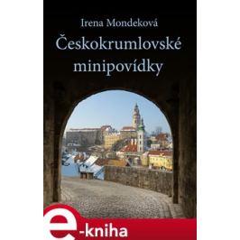 Českokrumlovské minipovídky - Irena Mondeková