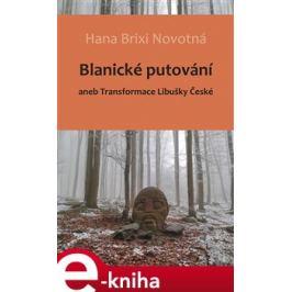 Blanické putování - Hana Brixi Novotná
