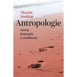 Antropologie - Martin Soukup
