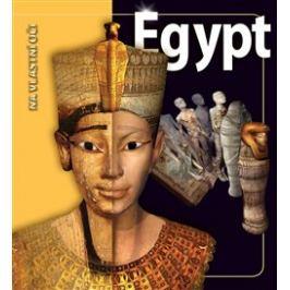 Egypt. Na vlastní oči - Joyce Tyldesley